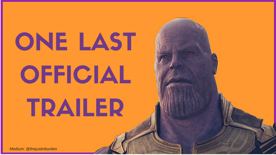Avengers Infinity War New Trailer - Medium Post